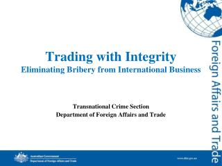 Trading with Integrity Eliminating Bribery from International  Business