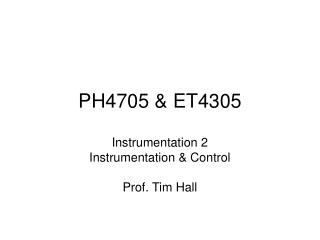 PH4705 & ET4305