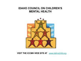 IDAHO COUNCIL ON CHILDREN'S MENTAL HEALTH