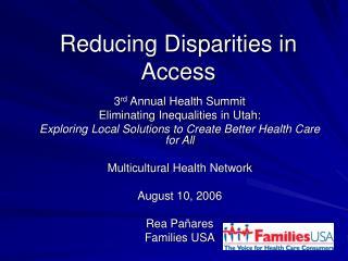 Reducing Disparities in Access