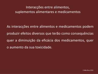 Interacções entre alimentos,  suplementos alimentares e medicamentos