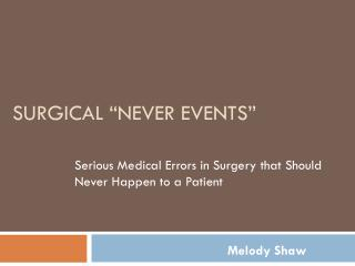 """Surgical """"Never Events"""""""