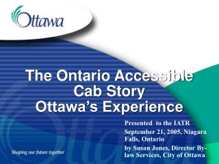 The Ontario Accessible Cab Story Ottawa's Experience