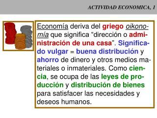 ACTIVIDAD ECONOMICA, 1