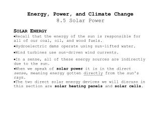 Energy, Power, and Climate Change 8.5 Solar Power