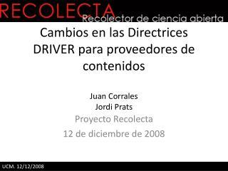 Proyecto Recolecta 12 de diciembre de 2008