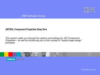 JSF/EGL Component Properties Deep Dive