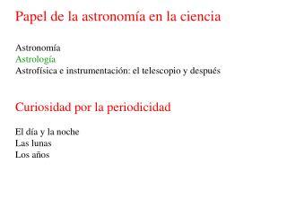 Papel de la astronomía en la ciencia Astronomía Astrología