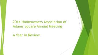 2014 Homeowners Association of Adams Square Annual Meeting