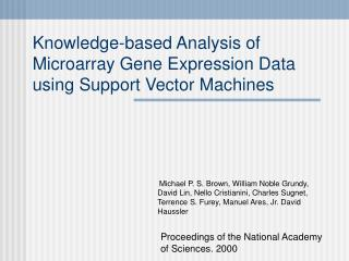 Knowledge-based Analysis of Microarray Gene Expression Data using Support Vector Machines