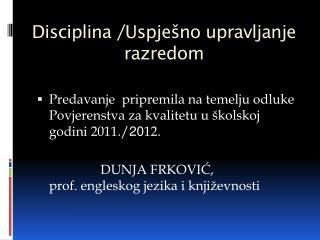 Disciplina /Uspje�no upravljanje razredom