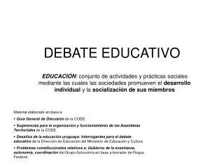 DEBATE EDUCATIVO