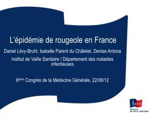 L'épidémie de rougeole en France