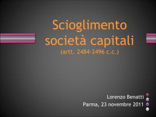 Scioglimento società capitali (artt. 2484-2496 c.c.)