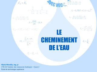 LE  CHEMINEMENT  DE L EAU