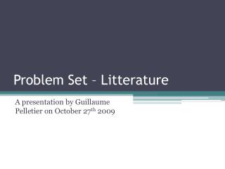 Problem Set � Litterature
