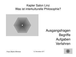 Kepler Salon Linz Was ist interkulturelle Philosophie?