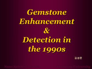Gemstone Enhancement