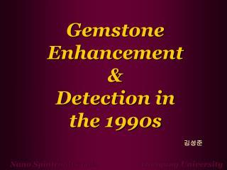 Gemstone Enhancement
