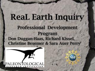 ReaL Earth Inquiry  Professional Development Program