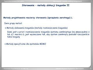 Metody projektowania macierzy sterowania (sprzężenia zwrotnego) L