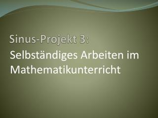 Sinus-Projekt  3: