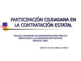 PARTICIPACIÓN CIUDADANA EN LA CONTRATACIÓN ESTATAL