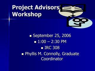 Project Advisors' Workshop