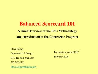 Balanced Scorecard 101 A Brief Overview of the BSC Methodology and introduction to the Contractor Program