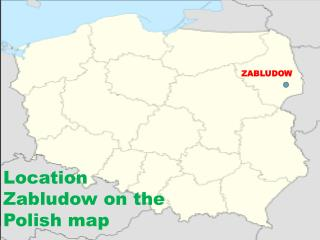 Location Zabludow  on  the Polish  map
