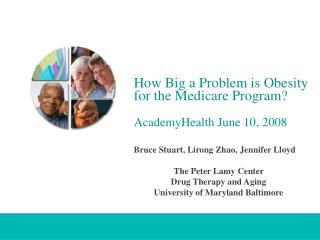 How Big a Problem is Obesity for the Medicare Program?      AcademyHealth June 10, 2008