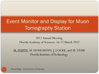 Event Monitor and Display for Muon Tomography Station