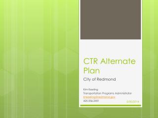CTR Alternate  Plan