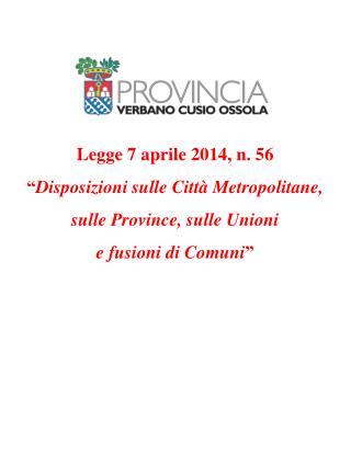 """Legge 7 aprile 2014, n. 56  """" Disposizioni sulle Città Metropolitane,"""