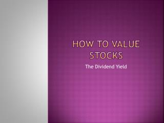 How to value stocks