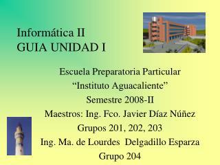 Inform tica II GUIA UNIDAD I