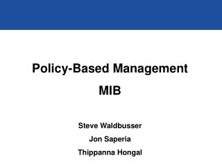 Policy-Based Management  MIB