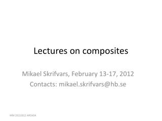 Lectures on composites