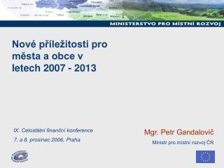 Nové příležitosti pro města a obce v letech 2007 - 2013