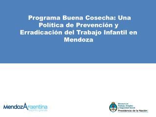 Modalidades de Trabajo Infantil m�s frecuentes en Mendoza