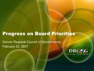 Progress on Board Priorities
