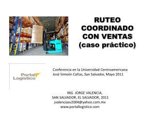 RUTEO COORDINADO CON VENTAS (caso práctico)