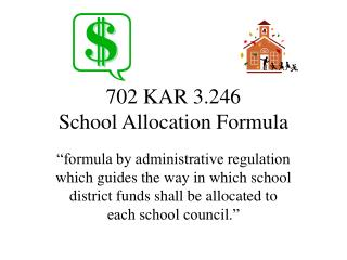 702 KAR 3.246 School Allocation Formula