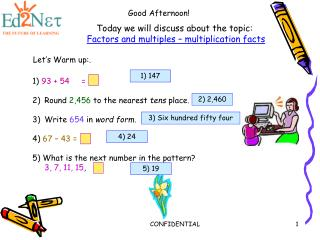 Today we will discuss about the topic: Factors and multiples – multiplication facts