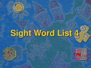 Sight Word List 4