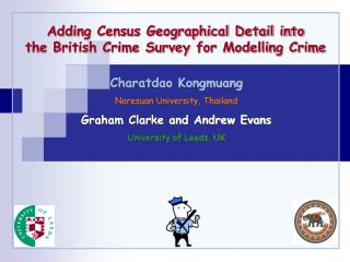Adding Census Geographical Detail into  the British Crime Survey for Modelling Crime