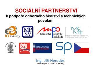 SOCIÁLNÍ PARTNERSTVÍ k podpoře odborného školství a technických povolání