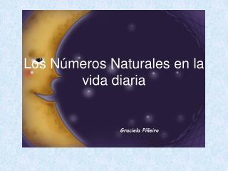 Los N meros Naturales en la vida diaria