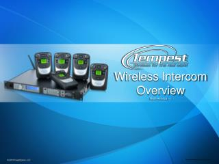 Tempest Wireless Intercom Overview