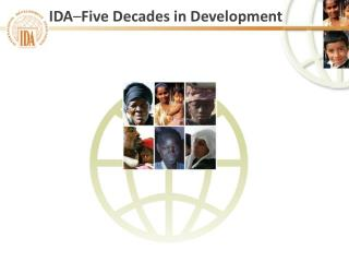 IDA – Five Decades in Development
